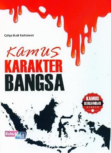 Cover Buku Kamus Karakter Bangsa (Kamus Bergambar)