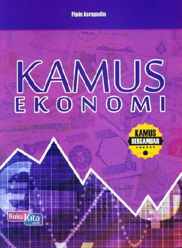 Cover Buku Kamus Ekonomi (Kamus Bergambar)