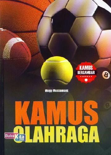 Cover Buku Kamus Olahraga (Kamus Bergambar)