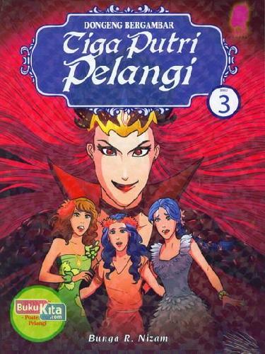 Cover Buku Tiga Putri Pelangi 3 (Dongeng Bergambar)