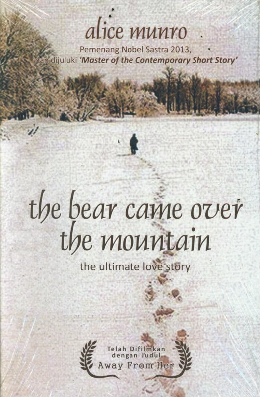 Cover Buku The Bear Came Over The Mountain (The Ultimate Love Story)