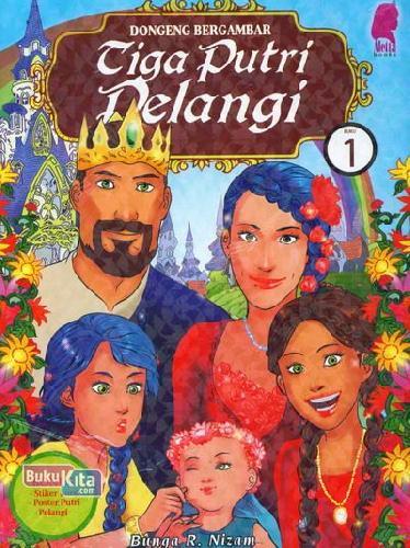 Cover Buku Tiga Putri Pelangi 1 (Dongeng Bergambar)