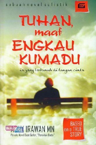Cover Buku Tuhan maaf Engkau Kumadu