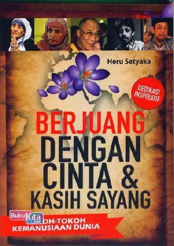 Cover Buku Berjuang Dengan Cinta dan Kasih Sayang