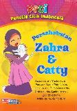 PECI: Persahabatan Zahra & Catty
