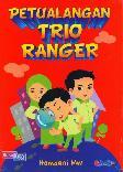 Petualangan Trio Ranger
