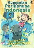 Kumpulan Peribahasa Indonesia: Tong Kosong Nyaring Bunyinya