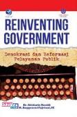 Reinventing Goverment: Demokrasi dan Republik Pelayanan Publik (BP)