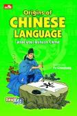 Origins Of Chinese Language: Asal Usul Bahasa China