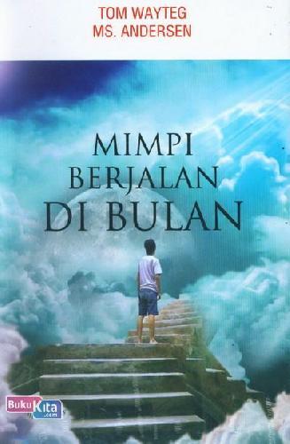 Cover Buku Mimpi Berjalan Di Bulan