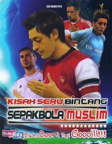 Cover Buku Kisah Seru Bintang Sepak Bola Muslim