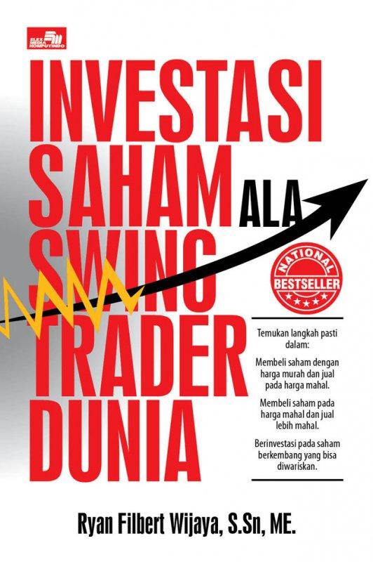 Cover Buku Investasi Saham Ala Swing Trader Dunia Edisi Revisi