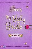 Diary My Baby Bride : Diary Odellia Radner