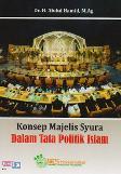 Konsep Majelis Syura Dalam Tata Politik Islam