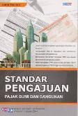 Standar Pengajuan Pajak Bumi Dan Bangunan ( Buku Pegangan Persiapan Pelimpahan PBB ke Pemda per 1 Januari 2014 )