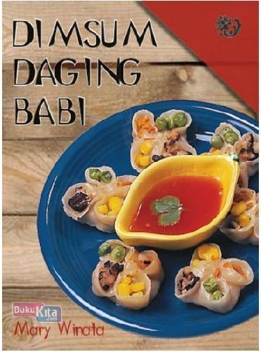 Cover Buku Dimsum Daging Babi (Imprint Phoenix and Peony Publishing)
