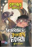 Spooky Stories: Horrible Tooth Fairy