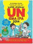 Super Lengkap UN SMA IPA 2014