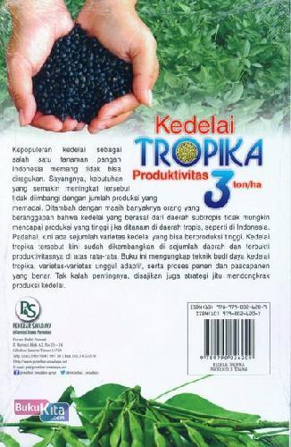 Cover Belakang Buku Kedelai Tropika Produktivitas 3 ton