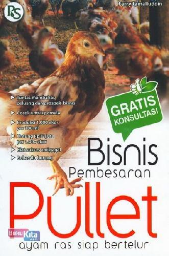 Cover Buku Bisnis Pembesaran Pullet (ayam ras siap bertelur)