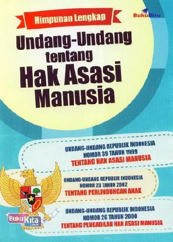 Cover Buku Himpunan Lengkap Undang-Undang tentang Hak Asasi Manusia