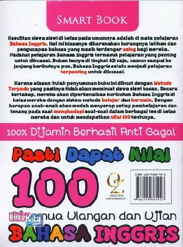 Cover Belakang Buku Pasti Dapat Nilai 100 Disemua Ulangan Ulangan dan Ujian Bahasa Inggris Kelas 5 (2014)
