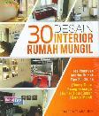 30 Desain Interior Rumah Mungil