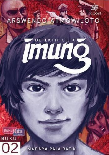 Cover Buku Imung Buku 2: Matinya Raja Batik