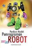 Panduan Mudah Pemrograman Robot