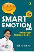 Smart Emotion Vol. 1 : Membangun Kecerdasan Emosi