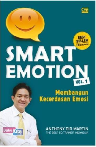 Cover Buku Smart Emotion Vol. 1 : Membangun Kecerdasan Emosi
