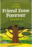 Friend Zone Forever: Jadikan Ini Selamanya