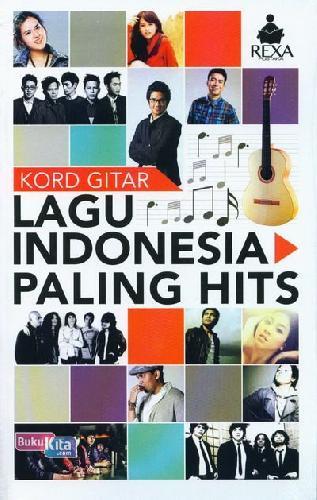 Cover Buku Kord Gitar Lagu Indonesia Paling Hits