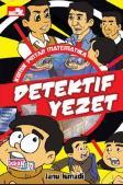 Komik Pintar Matematika: Detektif Yezet