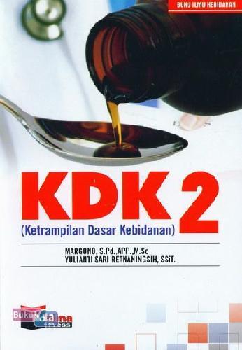 Cover Buku KDK 2 (Ketrampilan Dasar Kebidanan)