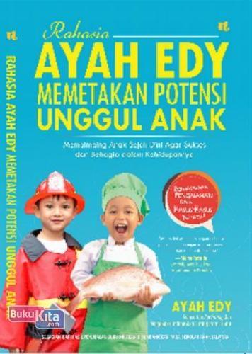 Cover Buku Rahasia Ayah Edy Memetakan Potensi