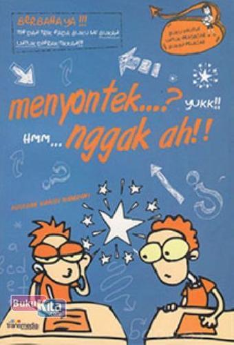 Cover Buku Menyontek...? Yuk!! Hmm , Nggak Ah!! (Promo Best Book)