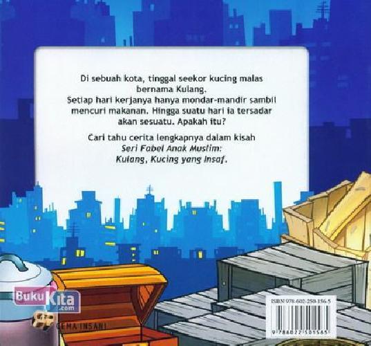 Cover Belakang Buku Seri Fabel Anak Muslim: Kulang - Kucing yang Insyaf