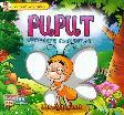 Seri Fabel Anak Muslim: Puput - Kupu-kupu yang Ikhlas