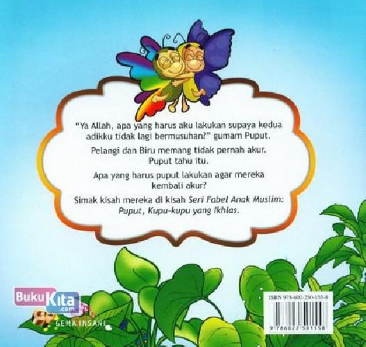 Cover Belakang Buku Seri Fabel Anak Muslim: Puput - Kupu-kupu yang Ikhlas