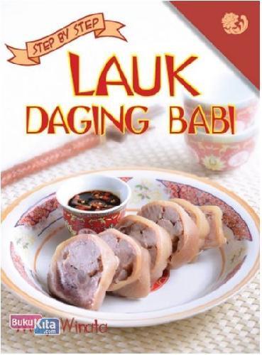 Cover Buku Step by Step: Lauk Daging Babi