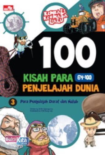 Cover Buku 100 Kisah Para Penjelajah Dunia 3 (Disc 50%)