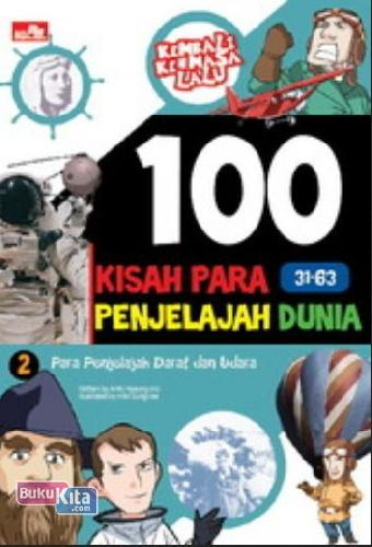 Cover Buku 100 Kisah Para Penjelajah Dunia 2 (Disc 50%)