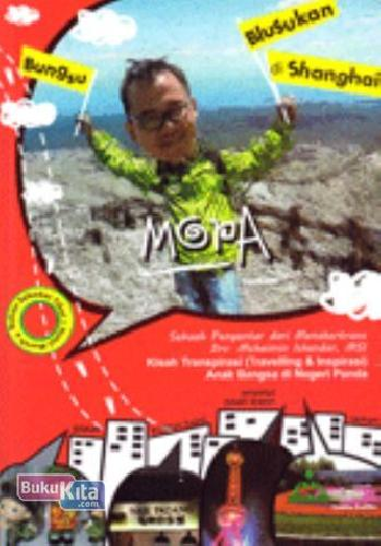 Cover Buku Bungsu Blusukan di Shanghai
