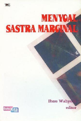 Cover Buku Menyoal sastra marginal