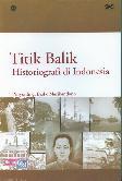 Titik Balik Historiografi di Indonesia