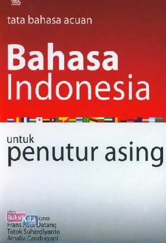Cover Buku Tata Bahasa Acuan Bahasa Indonesia untuk Penutur Asing