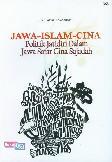 Jawa-Islam-Cina: Politik Jatidiri Dalam Jawa Safar Cina Sajadah