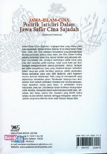 Cover Belakang Buku Jawa-Islam-Cina: Politik Jatidiri Dalam Jawa Safar Cina Sajadah