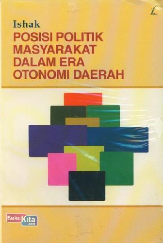 Cover Buku Posisi Politik Masyarakat Dalam Era Otonomi Daerah